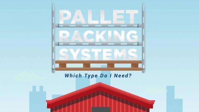 6 Most Common Types of Pallet Racking Systems